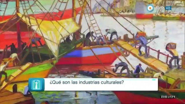 Economía sin corbata – Las industrias culturales – 02-09-15