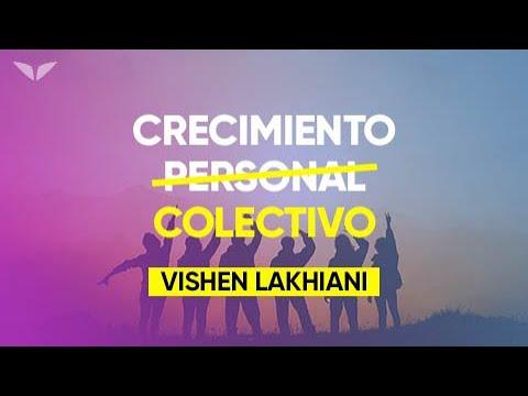 Descubre el crecimiento COLECTIVO | Vishen Lakhiani