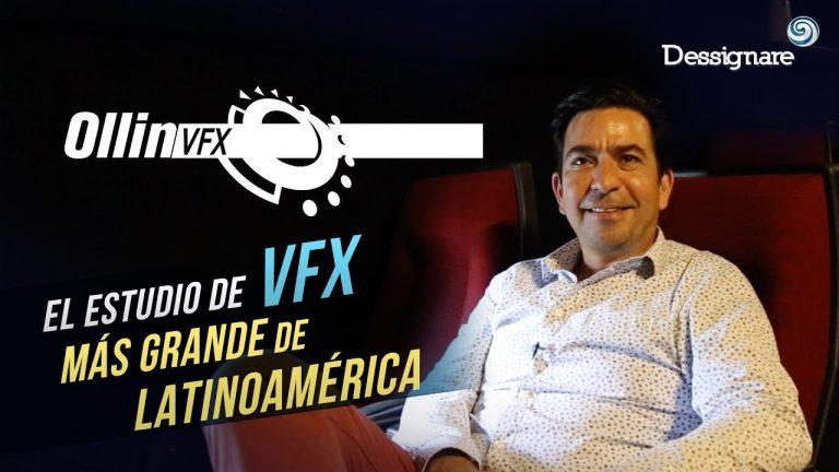 Ollin VFX | La empresa de Efectos Visuales más grande en Latinoamérica