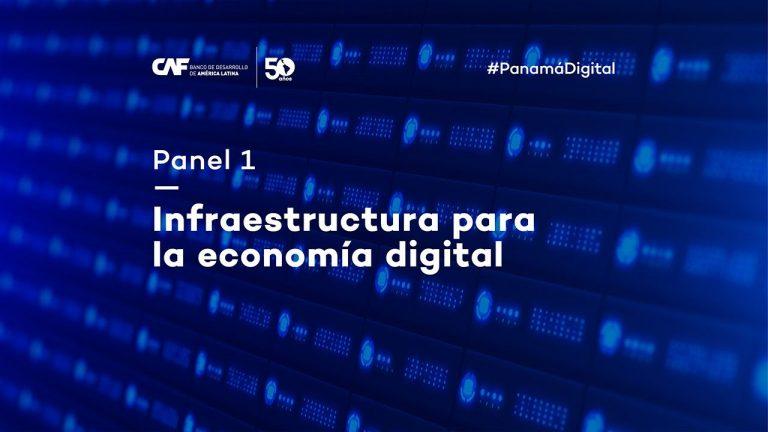Infraestructura para la Economía Digital