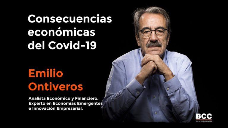 Consecuencias económicas del Covid-19 y soluciones – Emilio Ontiveros