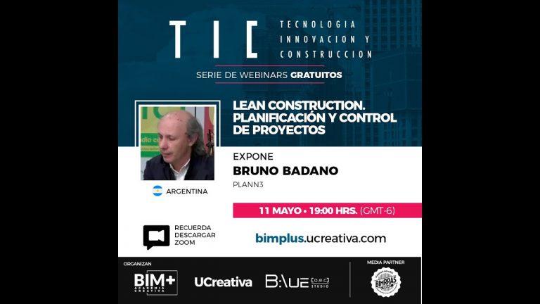 TIC   Lean Construction. Planificación y control de proyectos   Bruno Badano   PLANN3