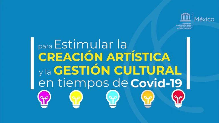 Impulsar la creación artística y la gestión cultural frente la Covid-19