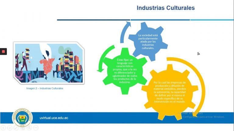 Industrias culturales y la cultura mediática.