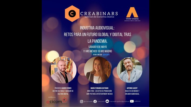 Creabinar: Industria Audiovisual, retos para un futuro global y digital tras la pandemia