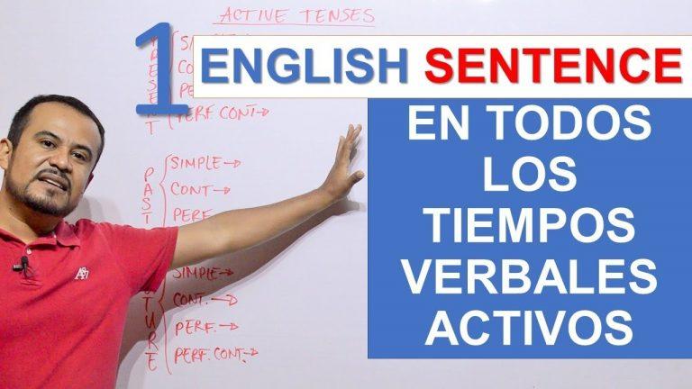 TODOS LOS TIEMPOS VERBALES EN INGLES EN UNA MISMA ORACION