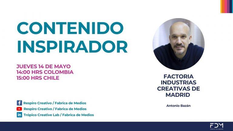 Contenido Inspirador / Factoría de Industrias Creativas de Madrid