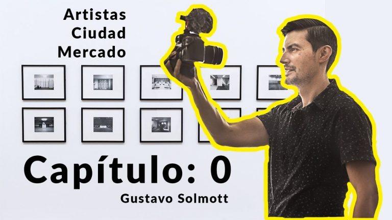 VBlog Arte, Ciudad, Mercado.  Capítulo 0. Presentación Gustavo Solmott