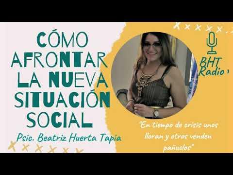 📻Qué hacer ante la incertidumbre del cambio sanitario y económico | BHT Radio | Beatriz Huerta Tapia