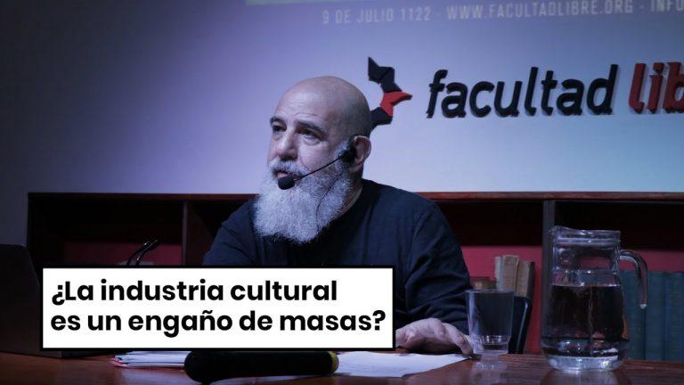 ¿La industria cultural es un engaño de masas? | Pablo Semán
