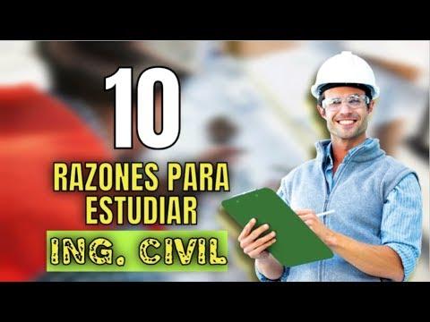10 Razones Para Estudiar Ingeniería Civil | Dato Curioso