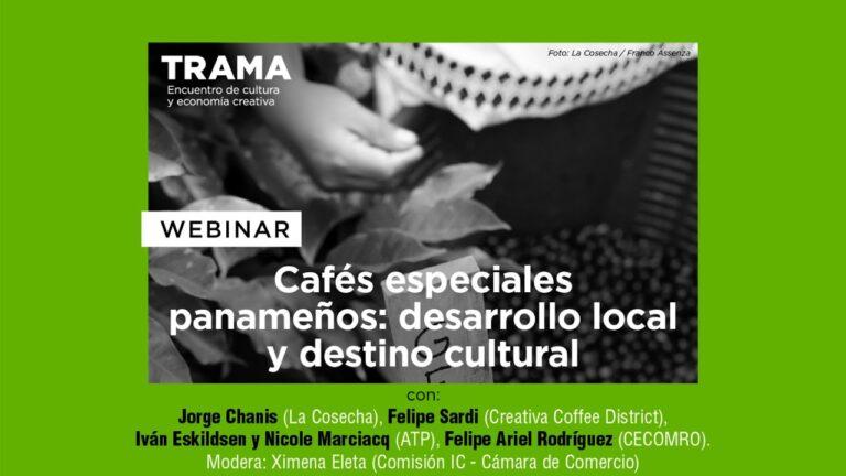 Cafés especiales panameños: desarrollo local y destino cultural