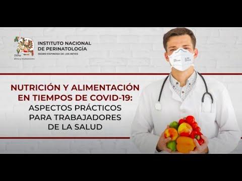 NUTRICIÓN Y ALIMENTACIÓN EN TIEMPOS DE COVID-19: ASPECTOS PRÁCTICOS PARA TRABAJADORES DE LA SALUD