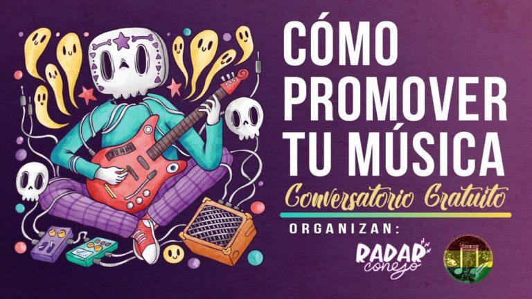 Conversatorio – ¿Cómo promover tu música?