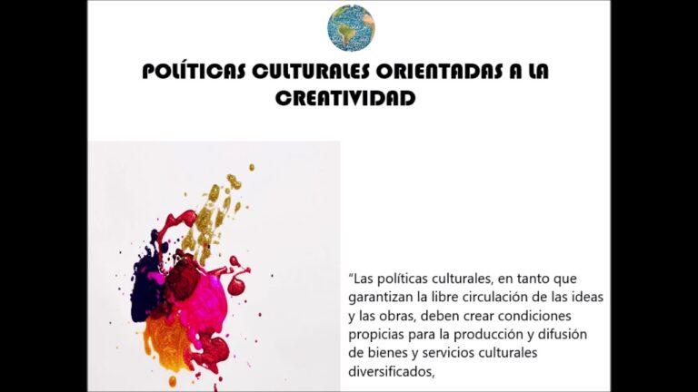 politicas culturales orientada a la creatividad