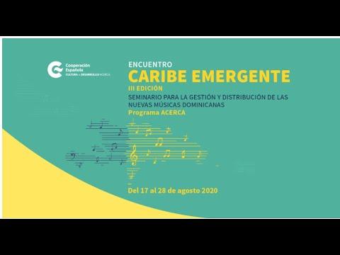 Caribe Emergente: Modelos de Negocio Rentable para las Industrias Culturales y Creativas.