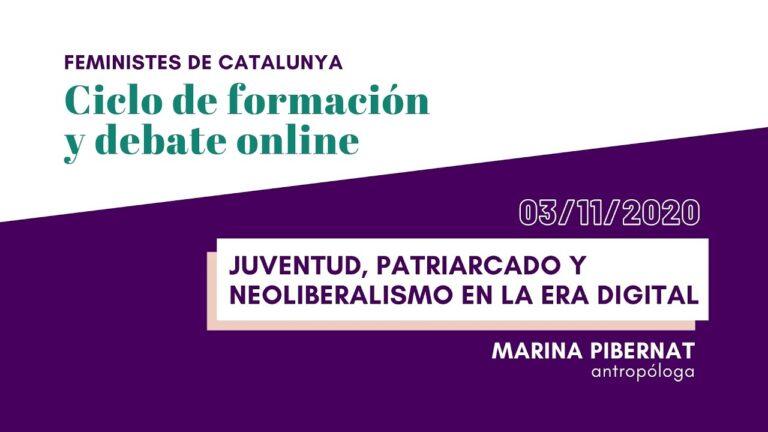 Juventud, patriarcado y neoliberalismo en la era digital – Ciclo de formación y debate 2020