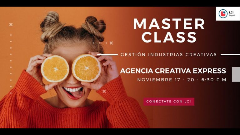 MASTERCLASS Gestión de industrias creativas – Agencia creativa express