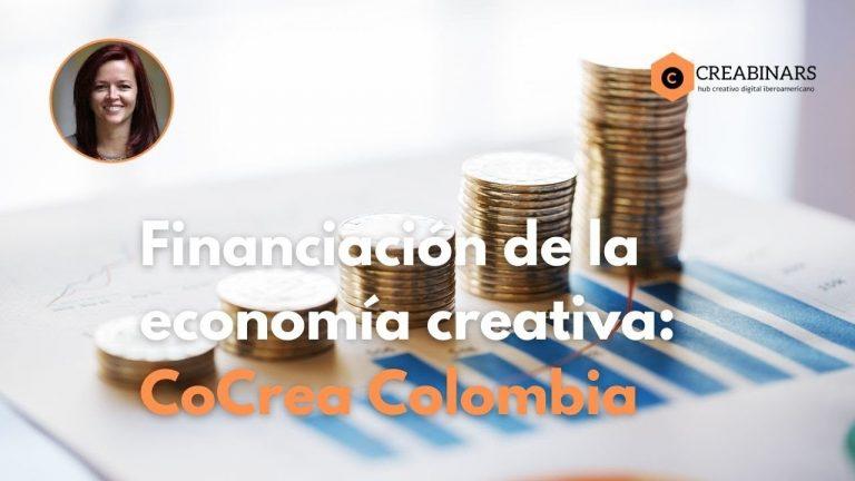 Financiación de las Industrias Creativas: el caso de CoCrea Colombia