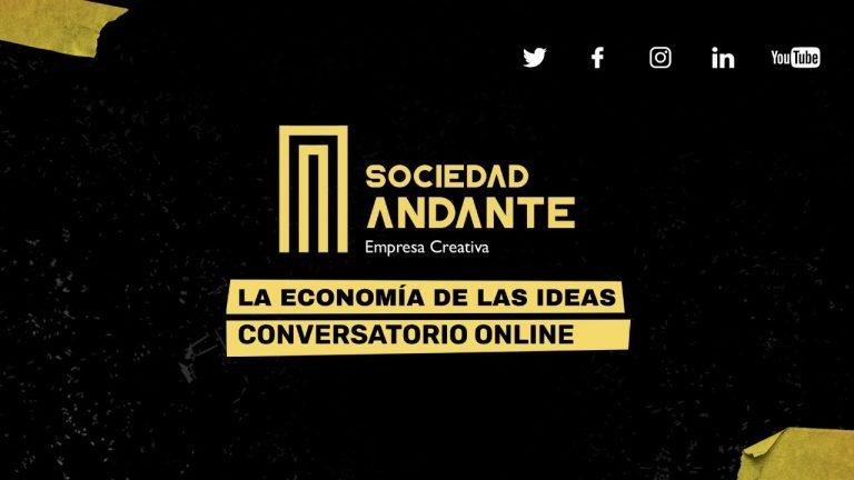 Conversatorio: La Economía de las Ideas