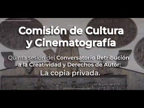 """5ta sesión del Conversatorio """"Retribución a la Creatividad y Derechos de Autor: La copia privada""""."""