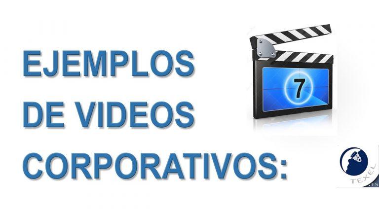 Ejemplos de Videos Corporativos – Productora Audiovisual TEXEL