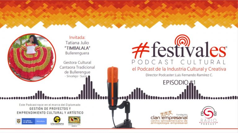 FESTIVALES PODCAST CULTURAL – El Podcast de la Industria Cultural y Creativa  Episodio#1:Bullerengue