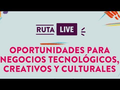 #RUTALIVE:  Oportunidades para negocios tecnológicos, creativos y culturales