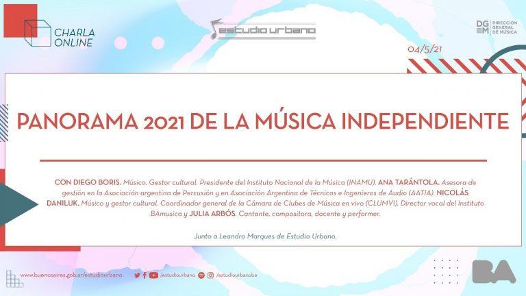 Panorama 2021 de la música independiente | Charla abierta