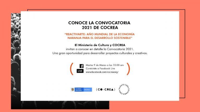 CONOCE LA CONVOCATORIA  2021 DE COCREA – Sectores culturales y creativos de Municipios con ADN