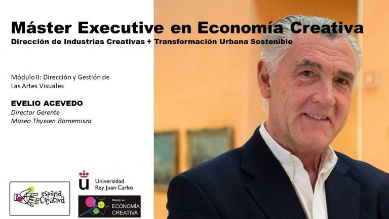 Evelio Acevedo – Cápsula: Gestión del Patrimonio Cultural | Máster Economía Creativa | URJC