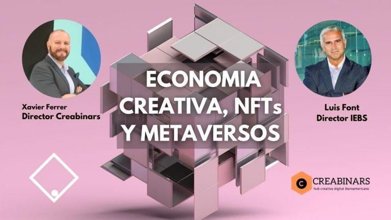 ECONOMIA CREATIVA, NFTs Y METAVERSOS