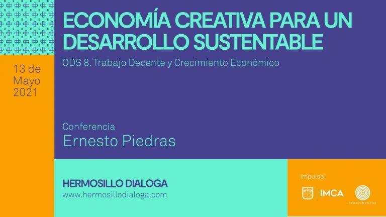 Economía creativa para un desarrollo sustentable – ODS 8. Trabajo Decente y crecimiento económico