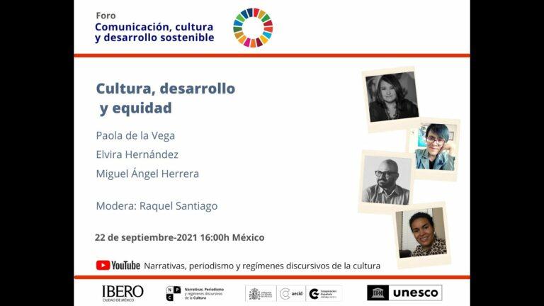 """Panel """"Cultura, desarrollo y equidad"""""""