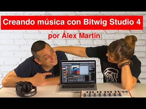 Bitwig Studio 4. Creando música con Álex Martín. Vídeo tutorial en español.