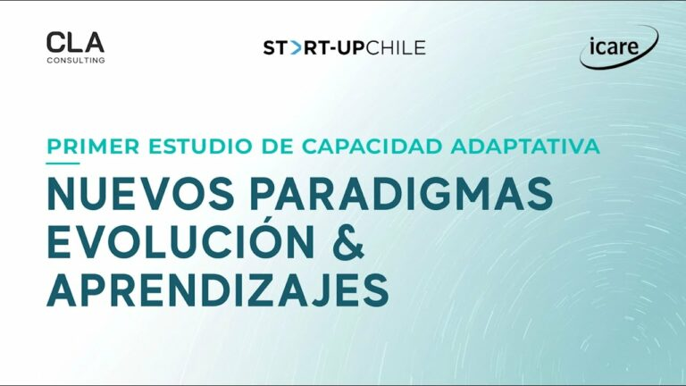 Webinar Primer Estudio de Capacidad Adaptativa –  Nuevos paradigmas, evolución y aprendizajes