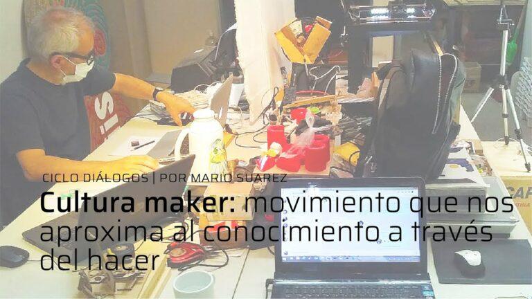 Ciclo Diálogos | Cultura maker | Mario Suarez | IA UNSAM